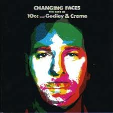 10cc and godley and creme changing faces /best of/