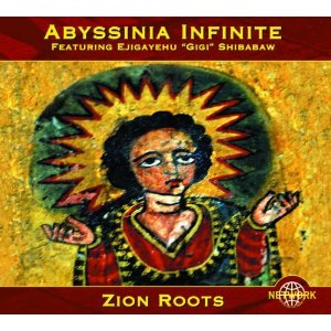 Abbyssinia Infinite - Zion Roots