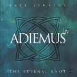 Adiemus - The Eternal Knot - Adiemus IV