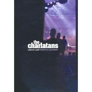 The Charlatans: Live At Last - Brixton Academy