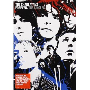 The Charlatans: Forever - The Singles