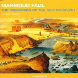 Fadl Mahmoud - The Drummers Of The Nile Go South