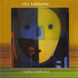Ole Lukkoye - Crystal Crow Bar