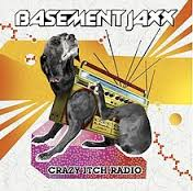 Bassement Jaxx-Crazy Itch Radio/CD/2006/New/Zabalene/