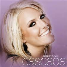 Cascada-Perfect day