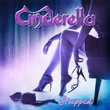 Cinderella-Stripped CD 2014 /Od 9.6./