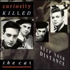 Curiosity Killed The Cat-Keep Your Distance LP /1987/