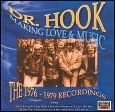 Dr.Hook-Making Love And Music the 1976-1979 Recordings