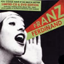 franz ferdinand you could have it so much better cd+dvd