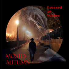 Mostly Autumn-Dressed In Voices CD 2014 /2.6./