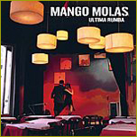Mango Molas:Ultima Rumba