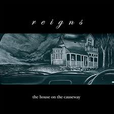 Reigns-The house on the causeway