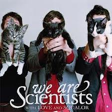 We Are Scientists-With Love And Squalor/ zabalene/
