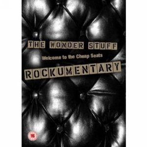 The Wonder Stuff: Rockumentary - Welcome To Cheap Seats