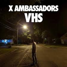 CDClub - X Ambassadors-VHS CD 2016/New/